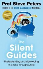 The Silent Guides by Prof Steve Peters NEW