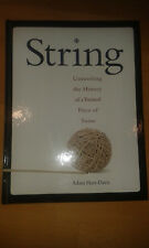 2009, Adam Hart-Davis:STRING, Unraveling the History of a twisted piece of Twine