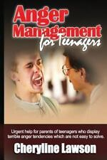 Anger Management for Teenagers : Urgent help for parents of teenagers who dis...