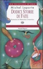 Dodici storie di fate. Libro per ragazzi - Rilegato Ed. Einaudi ragazzi