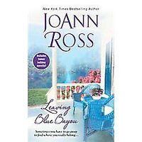 Leaving Blue Bayou by Ross, Joann in Used - Good