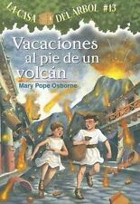 Vacaciones al Pie de un Volcan: By Mary Pope Osborne