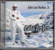 CD John Lee Hooker Jr. `Cold as Ice` Neu/New/OVP Jump Blues