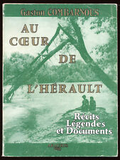 G. COMBARNOUS, AU COEUR DE L'HÉRAULT - RÉCITS, LÉGENDES, DOCUMENTS