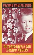 """Herman Brusselmans """" Autobiografie van iemand anders """""""