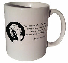 """Marilyn Monroe """"If you can't handle me at my worst"""" quote 11 oz coffee tea mug"""