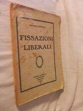FISSAZIONI LIBERALI Novello Papafava Gobetti 1924 libro di scritto da per saggio