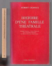 LOT HUBERT GIGNOUX HISTOIRE D'UNE FAMILLE THEATRALE + LE THEATRE POPULAIRE