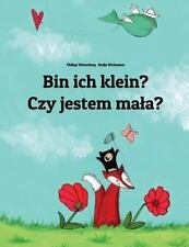 Bin Ich Klein? Czy Jestem Maa? by Philipp Winterberg (2013, Paperback)