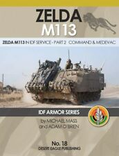 IDF ARMOR SERIES - No.18 ZELDA M113 in IDF Service - Part 2 Command & Medevac