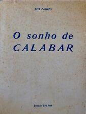 GEIR CAMPOS o sonho de calabar 1959 SAO JOSÉ portugais THEATRE RARE++