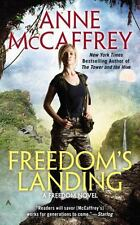 A Freedom Novel: Freedom's Landing 1 by Anne McCaffrey (1996, Paperback)
