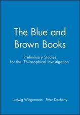 The Blue and Brown Books: Preliminary Studies for the 'Philosophical Investigati
