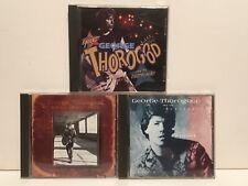 George Thorogood - Lot Of 3 CDs - The Baddest, Maverick & Rockin' My Life Away