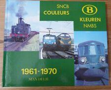 SNCB Couleurs 1961- 1970 Kleuren NMBS