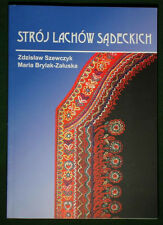 BOOK Polish Folk Costume regional ethnic dress Nowy Sacz Lach POLAND embroidery