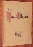 Raimbault LE MAINE ILLUSTRE vers 1925 guide touristique Sarthe Mayenne