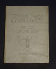 THE FAIRY OF OLD SPAIN by Mrs. Stawell: Fairy Tales / Childrens Fiction / 1912