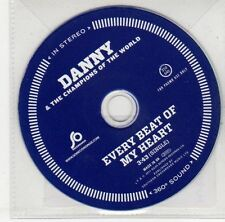 (EJ147) Danny & The Champions of the World, Every Beat of My Heart - 2011 DJ CD