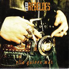 CD SINGLE los REBELDES ella quiere mas SPANISH 1993  ROCKABILLY