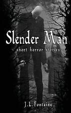 Slender Man Mini Stories: Slender Man : Short Horror Stories by Jamie...