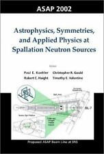 Astrophysics, Symmetries, and Applied Physics at Spallation Neutron Sources