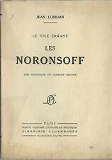 RARE EO N° JEAN LORRAIN + GEORGES BRUYER : LES NORONSOFF ( LE VICE ERRANT 2 )