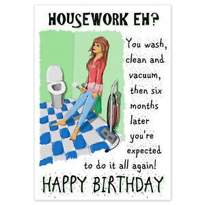 FUNNY BIRTHDAY CARD Rude Adult Humour for Women Female ~ HOUSEWORK EH?