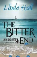 The Bitter End (Paperback or Softback)