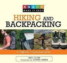 Hiking and Backpacking (Knack: Make It Easy), Buck Tilton, New Book