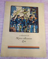 A Century of Naval Academy Life US Navy Academy Alumni Association Booklet 1945