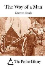 The Way of a Man by Hough, Emerson -Paperback