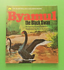 Australian Golden Book Byamul the black swan