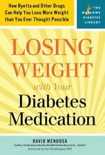 Losing Weight with Your Diabetes Medication: How B