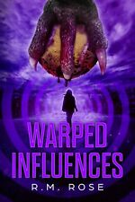 Autographed Novel: Warped Influences by R.M. Rose