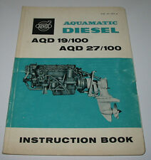 Instruction Book Volvo Penta AQD 19/100 AQD 27/100 Aquamatic Diesel Stand 1965!