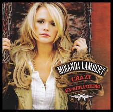 MIRANDA LAMBERT - CRAZY EX-GIRLFRIEND CD Album ~ 2000's COUNTRY / POP *NEW*