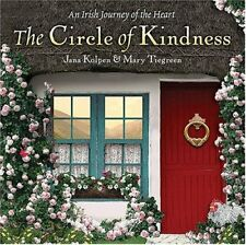 The Circle of Kindness: An Irish Journey of the He