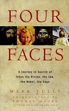Four Faces: A Journey in Search of Jesus the Divine, the Jew, the Rebel, the