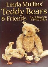 Linda Mullins Teddy Bears & Friends Identification & Price Guide