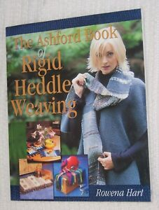 The Ashford Book of Rigid Heddle Weaving by Rowena Hart: Used Good Condition