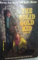 The Solid Gold Kid: A Novel