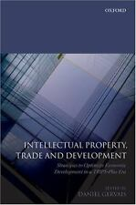 Intellectual Property, Trade and Development: Strategies to Optimize Economic De