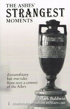 The Ashes' Strangest Moments New Book - Mark Baldwin and Nasser Hussain