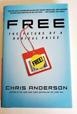 Free : The Future of a Radical Price Chris Anderson 1st/1st Hardcover FREE SHIP