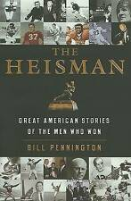 USED (GD) The Heisman: Great American Stories of the Men Who Won by Bill Penning