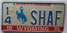 Wyoming 1975 VANITY License Plate 14 SHAFT