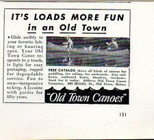 1950 Print Ad Old Town Canoes Loads More Fun Made in Old Town,Maine