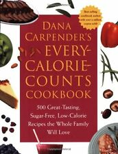 Dana Carpenders Every Calorie Counts Cookbook: 50