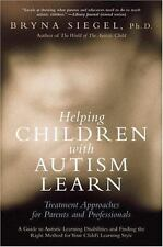 Helping Children with Autism Learn: Treatment Approaches for Parents and Prof...